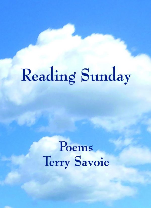 Terry Savoie, Reading Sunday,Poetry, Bright Hill Press,
